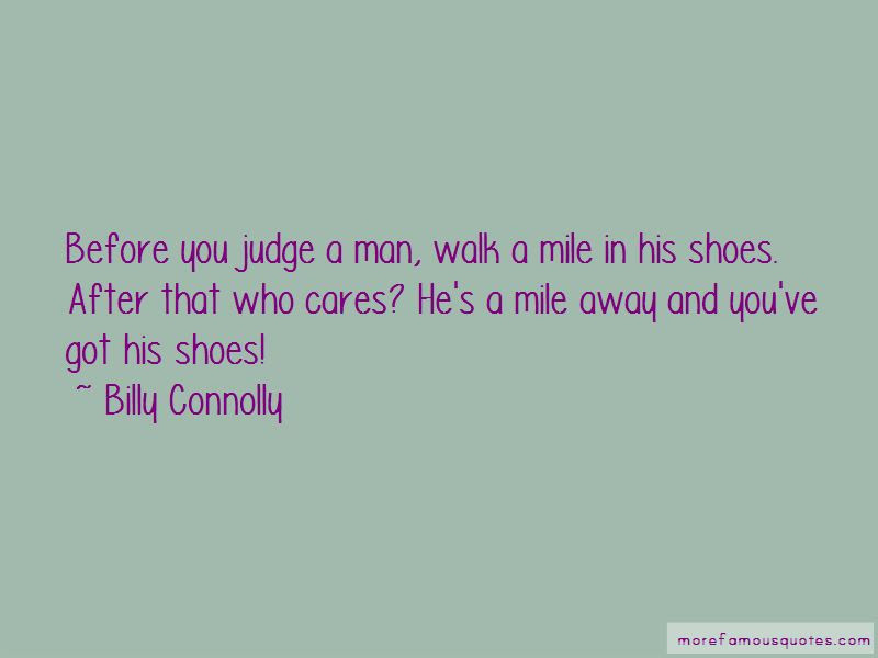 Take A Walk In My Shoes Before You Judge Me Quotes Shoes Style 2018