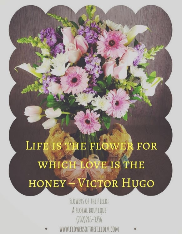 7 Inspirational Flower Quotes Flowers Of The Field Las Vegas