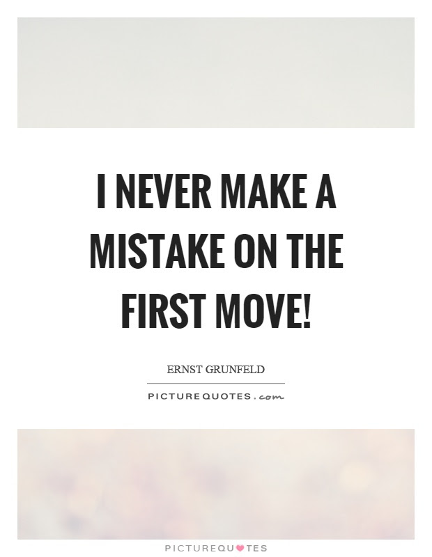 Make A Move Quotes Sayings Make A Move Picture Quotes Page 2