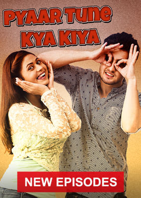 Pyaar Tune Kya Kiya - Season 2