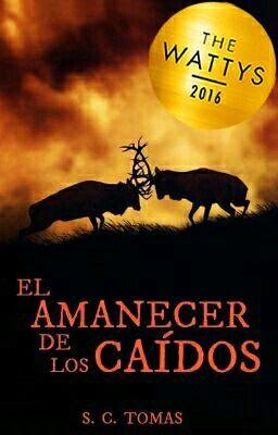 """""""El amanecer de los caidos"""" una gran novela llena de Aventura y Fantasía con altas dosis de acción, drama y terror."""