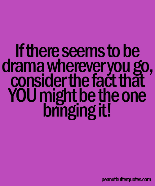 Drama Queen Quotes And Sayings. QuotesGram   1 Walpaper