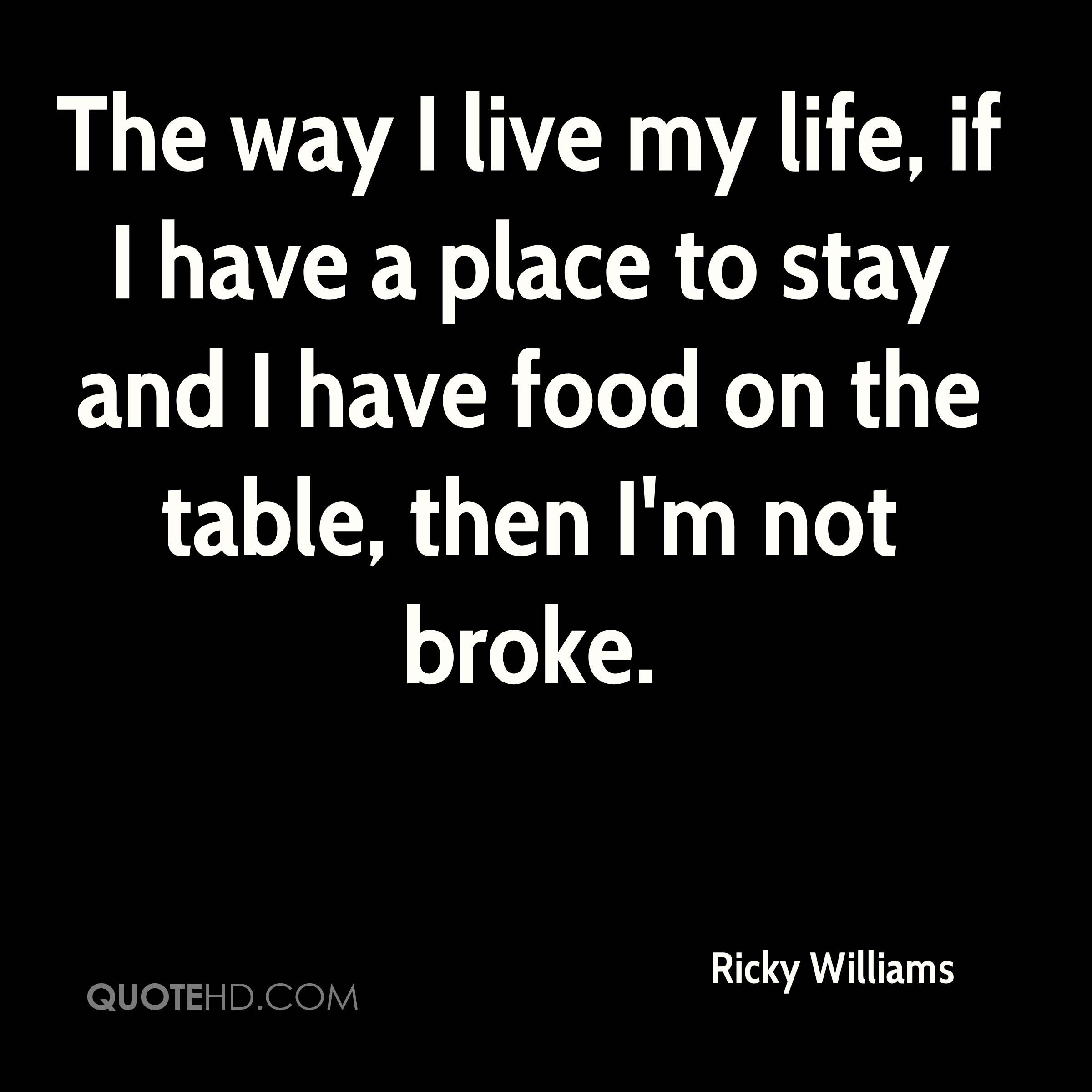 Ricky Williams Life Quotes Quotehd