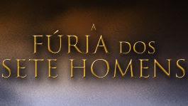 A fúria dos sete homens | filmes-netflix.blogspot.com.br