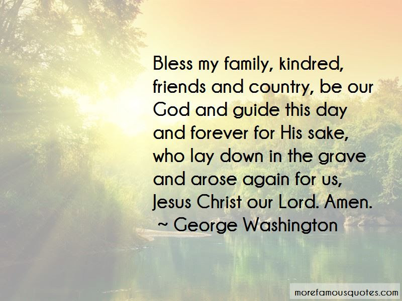 God Bless Me And My Family Quotes Top 17 Quotes About God Bless Me