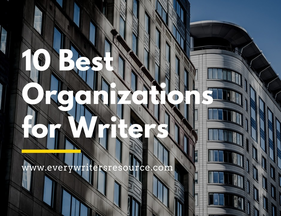10 Best Organizations For Writers by Every Writer