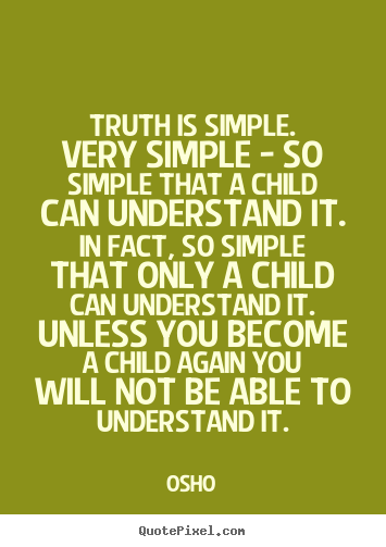 Quotes About Simple Truth 211 Quotes