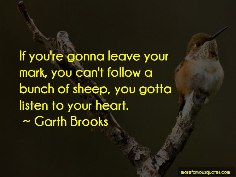 Quotes About Listen To Your Heart Top 85 Listen To Your Heart