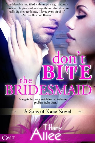 Don't Bite the Bridesmaid (Entangled Covet) by Tiffany Allee