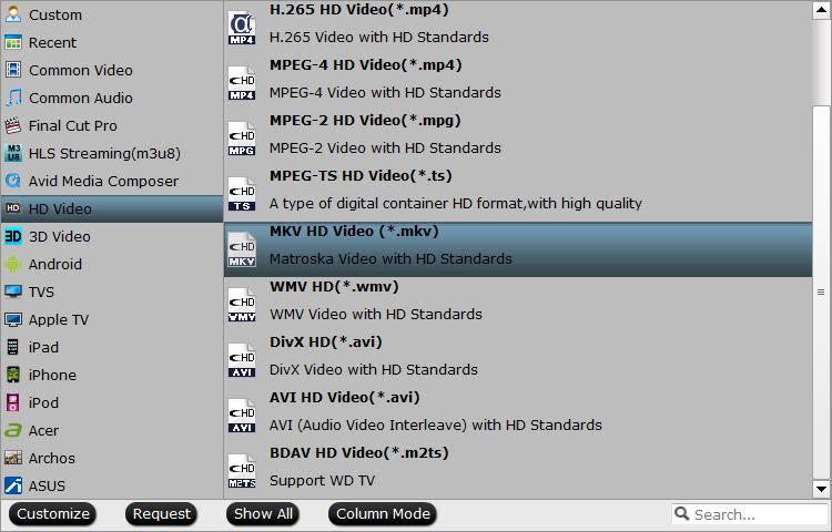 Output HD MKV format