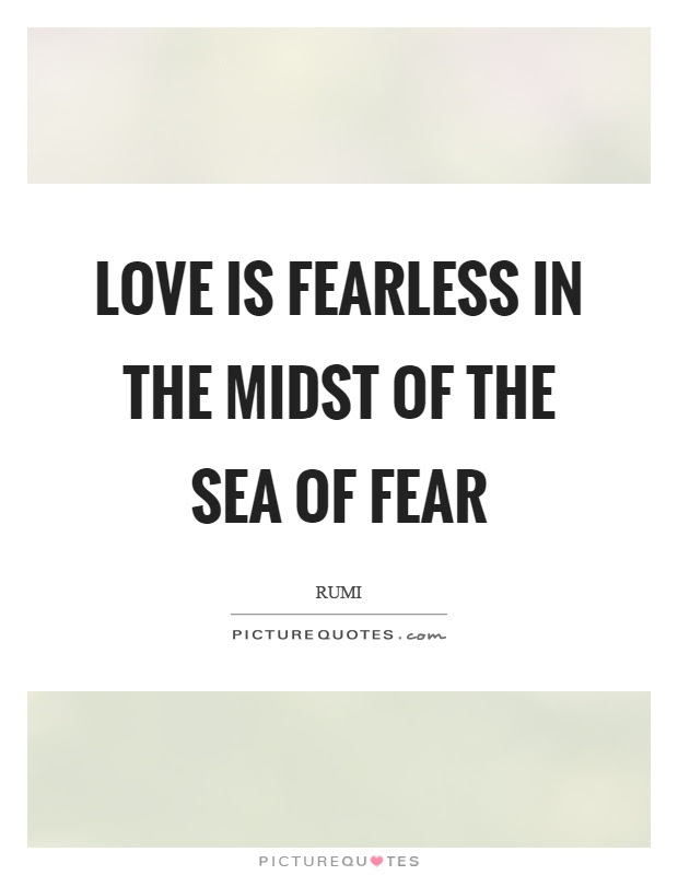 Fearless Love Quotes Sayings Fearless Love Picture Quotes