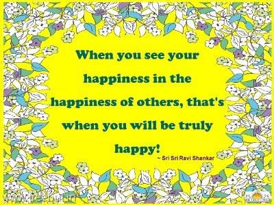 Quote On Happiness By Sri Sri Ravi Shankar