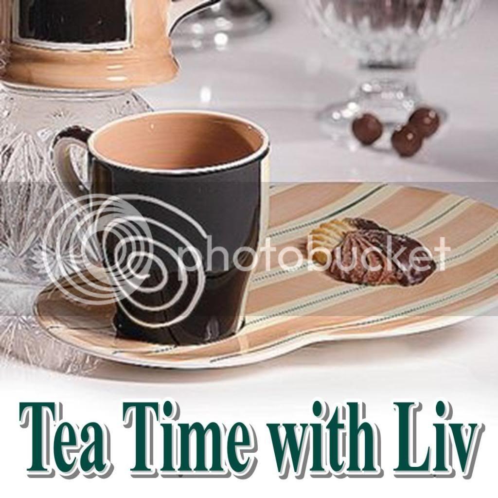 Tea Time with Liv