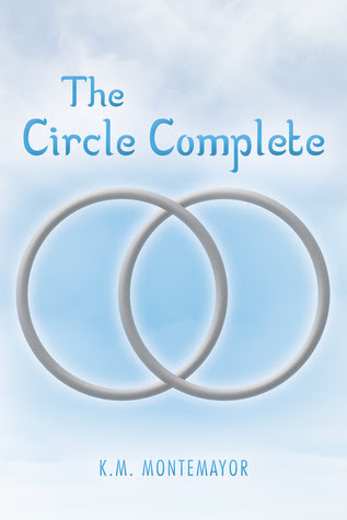 The Circle Complete (The Circle #3)