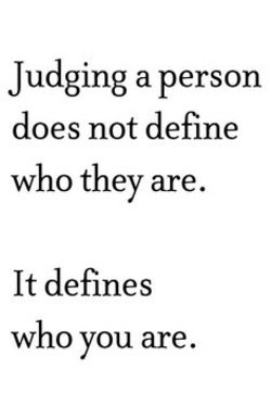 Quotes About Judging Others 76 Quotes