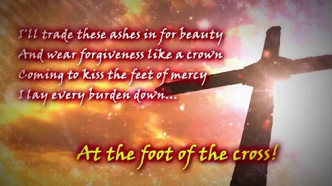 At The Foot Of The Cross Ashes To Beauty Lyrics
