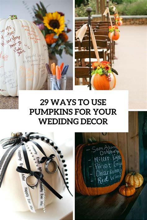29 Ways To Use Pumpkins For Your Wedding Décor   Weddingomania