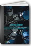 capa do livro Trajetória complexa: aspectos científicos e educacionais do abuso de drogas