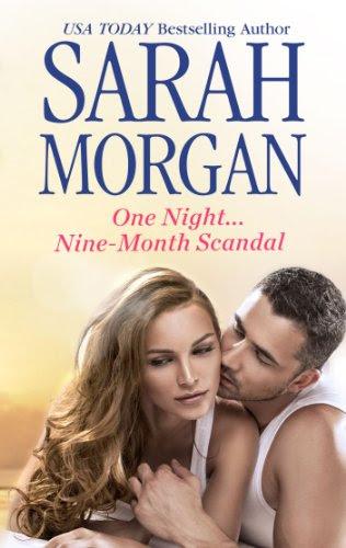 One Night...Nine-Month Scandal (Harlequin Presents) by Sarah Morgan