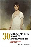 30 Great Myths About Jane Austen