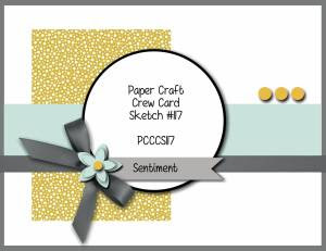 Paper Craft Crew Card Sketch 117