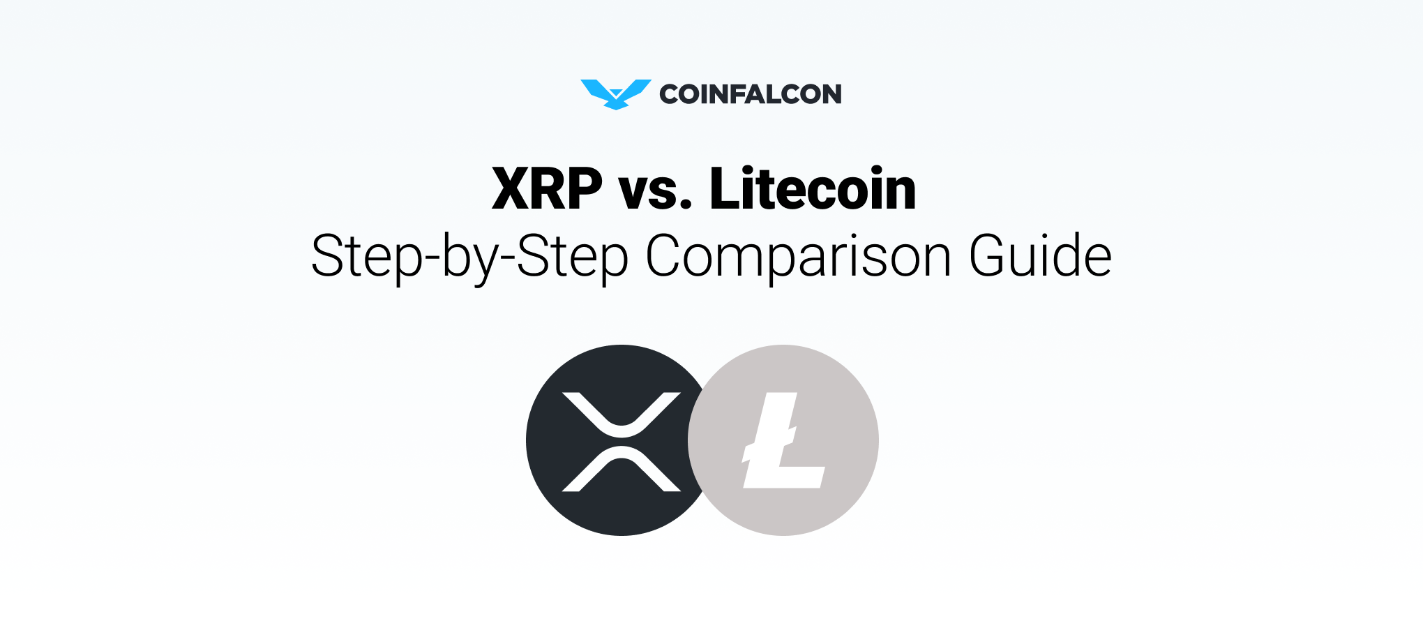 Step by Step Comparison Guide: Ripple Vs Litecoin   CoinFalcon Blog