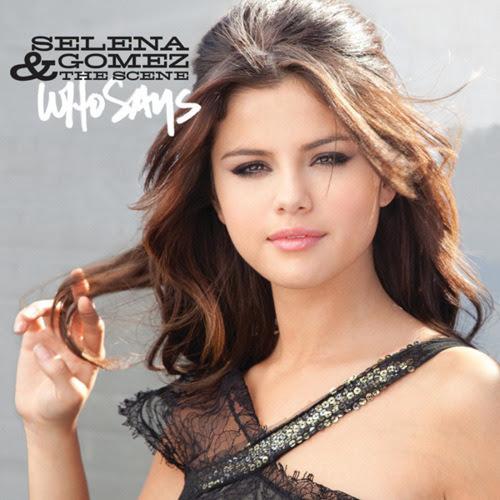 selena gomez who says album cover. selena gomez who says album