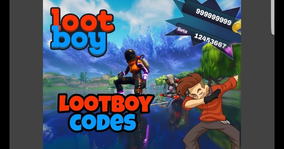 Lootboy Codes 2019 English