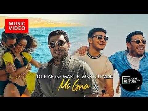 you movies : DJ Nar ft - Martin Mkrtchyan - Mi Gna