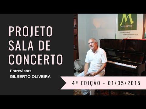 Sr. GILBERTO OLIVEIRA - Projeto Sala de Concerto 4ª Edição - Crato / Ceará