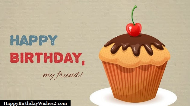 100 Happy Birthday Wishes Messages Quotes For Friends Best Friend