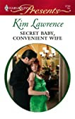 Secret Baby, Convenient Wife (Harlequin Presents)