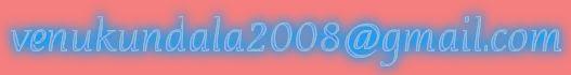 venukundala2008@gmail.com