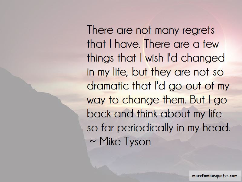 Have No Regrets Life Quotes Top 30 Quotes About Have No Regrets