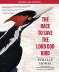 http://www.barnesandnoble.com/w/race-to-save-the-lord-god-bird-phillip-hoose/1102954574?ean=9781250073716