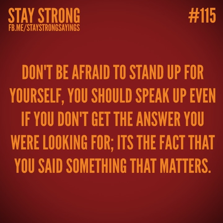 Quotes About Stand Up For Yourself 48 Quotes