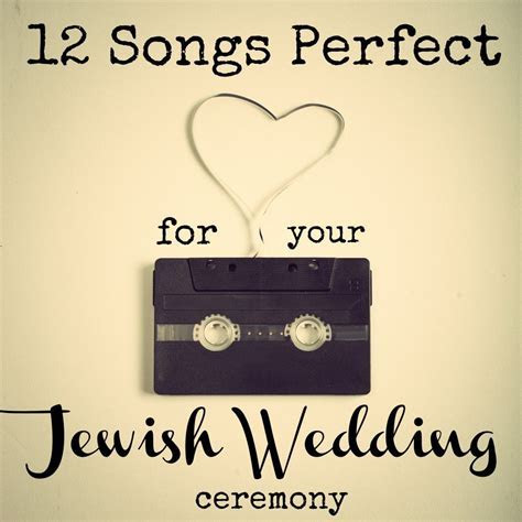 12 Songs Perfect For Your Jewish Wedding Ceremony   Jewish