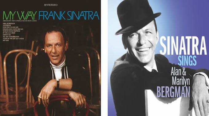 Se reeditan los álbumes de Frank Sinatra My way y Sinatra sings Alan & Marilyn Bergman