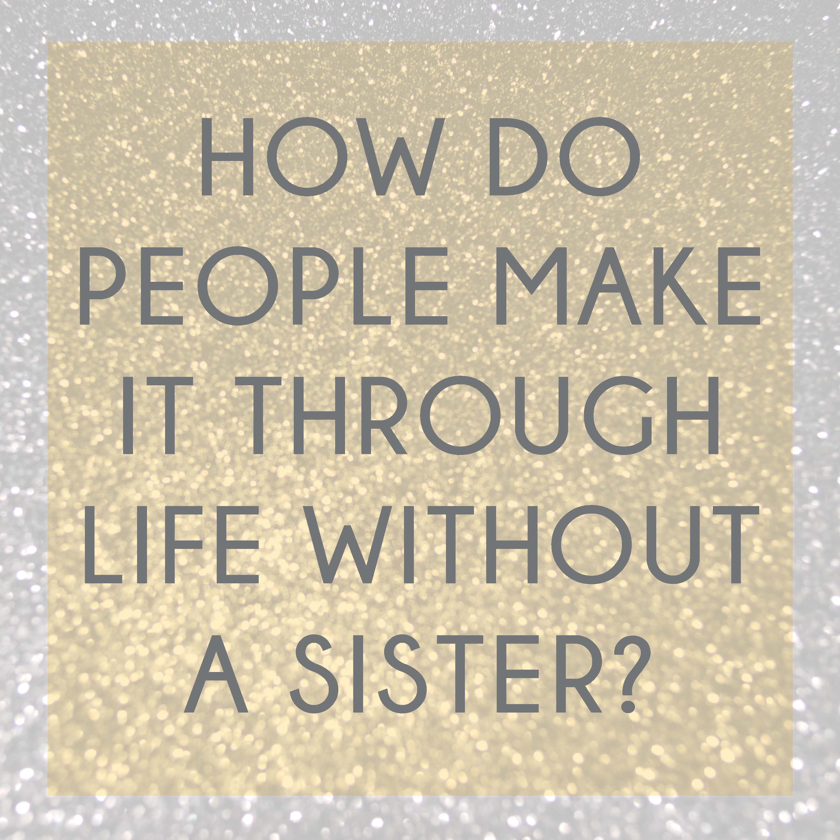 Quotes About Sister And Niece 27 Quotes