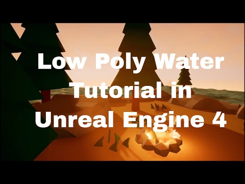 Low Poly Water Tutorial - Unreal Engine 4 - Ondade