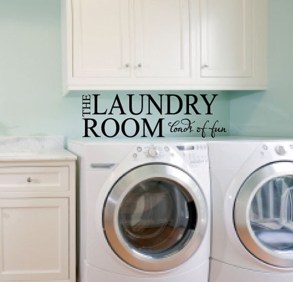 Laundry Room Wall Decor Loads of Fun Vinyl Wall by CadyDesignz