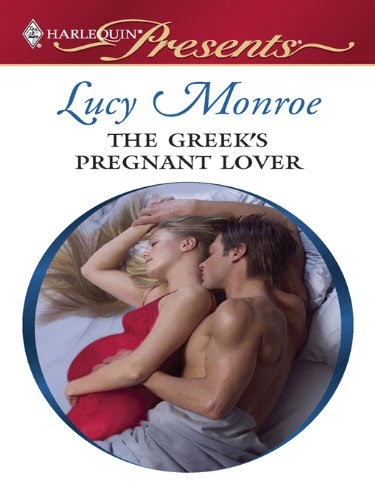 The Greek's Pregnant Lover (Harlequin Presents) by Lucy Monroe