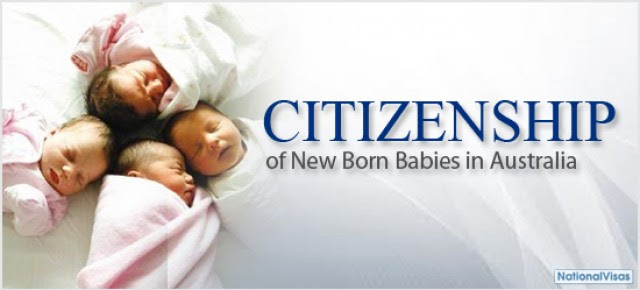 Residency And Citizenship Status Of New Born Babies In Australia