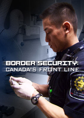 Border Security: Canada's Front Line - Season 1