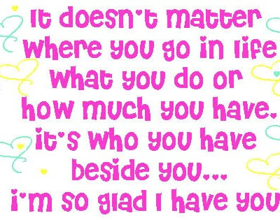 Im So Glad I Have You Friendship Quote Quotespicturescom