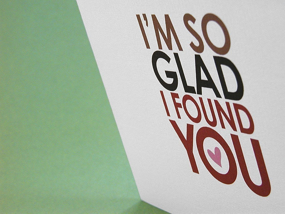I'm So Glad I Found You... Instead of Jesus.