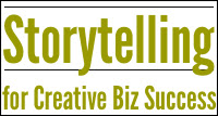 storytelling for creative biz success