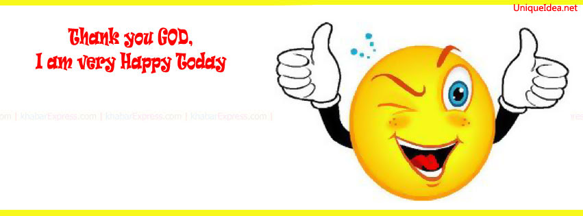 I Am Very Happy Today Thank You God Facebook Fb Cover