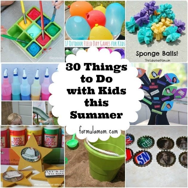 30 Things to do with Kids this Summer by Formula Mom