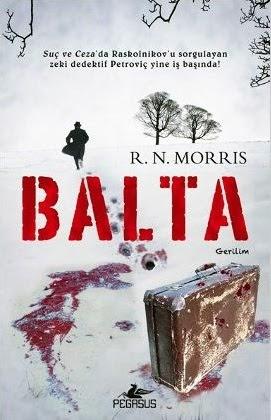 Kitap Yorumu: Balta | R.N. Morris (Porfiry Petrovich, #1)